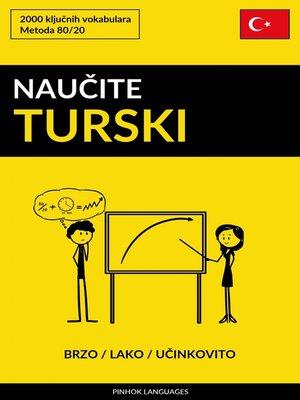 cover image of Naučite Turski--Brzo / Lako / Učinkovito