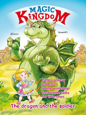 cover image of Magic Kingdom. The Dragon and the Soldier