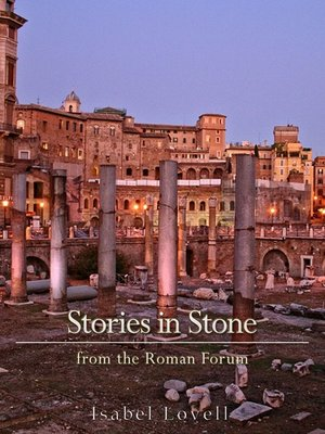 cover image of Stories in Stone from the Roman Forum