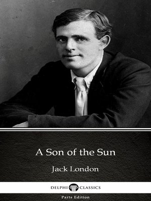cover image of A Son of the Sun by Jack London