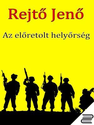 cover image of Az előretolt helyőrség