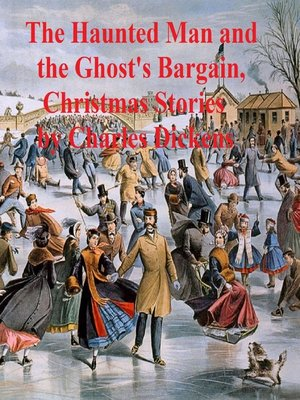 cover image of The Haunted Man and The Ghost's Bargain, two ghost stories