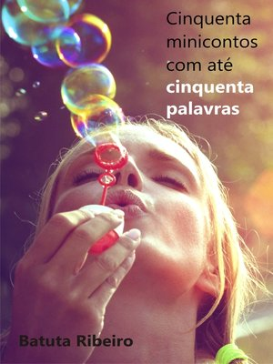 cover image of Cinquenta minicontos com até cinquenta palavras