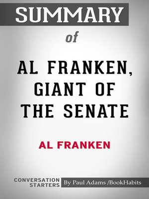 cover image of Summary of Al Franken, Giant of the Senate