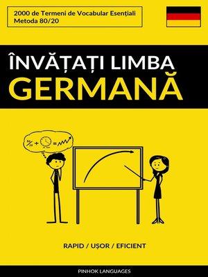 cover image of Învățați Limba Germană--Rapid / Ușor / Eficient