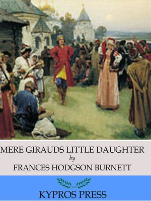 cover image of Mere Girauds Little Daughter