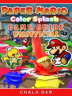 cover image of Paper Mario Color Splash Game Guide Unofficial