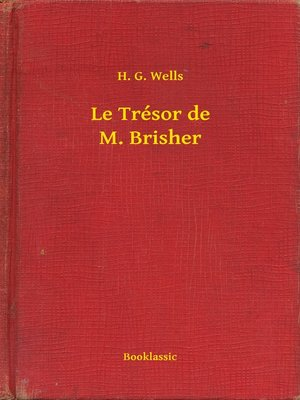 cover image of Le Trésor de M. Brisher