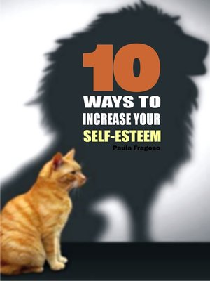 cover image of 10 Ways to increase your self-esteem