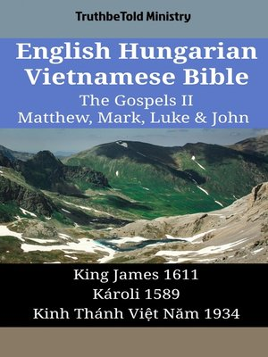 cover image of English Hungarian Vietnamese Bible--The Gospels II--Matthew, Mark, Luke & John