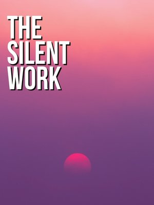 cover image of The Silent Work