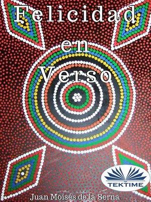 cover image of Felicidad En Verso