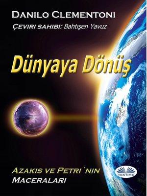 cover image of Dünyaya Dönüş