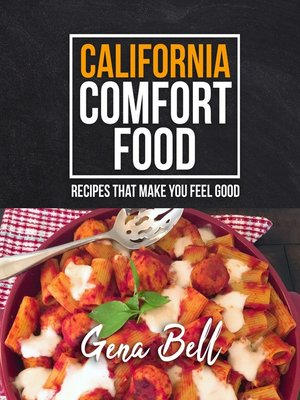 cover image of California Comfort Food