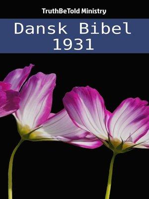 cover image of Dansk Bibel 1931