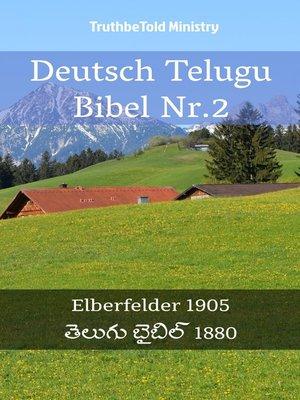 cover image of Deutsch Telugu Bibel Nr.2