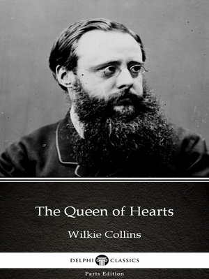 cover image of The Queen of Hearts by Wilkie Collins - Delphi Classics