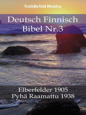 cover image of Deutsch Finnisch Bibel Nr.3