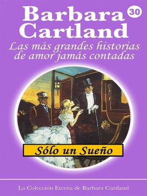cover image of Sólo un Sueño