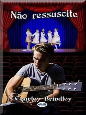 cover image of Não Ressuscite