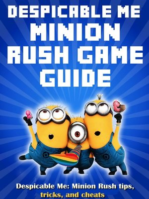 cover image of Despicable Me: Minion Rush tips, tricks, and cheats