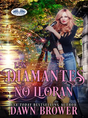 cover image of Los Diamantes No Lloran
