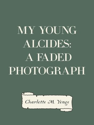 cover image of My Young Alcides: A Faded Photograph
