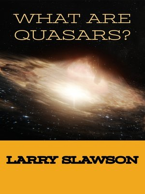 cover image of What Are Quasars?