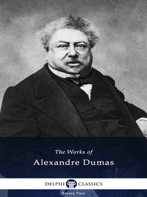 cover image of Delphi Works of Alexandre Dumas