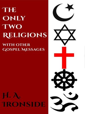 cover image of The Only Two Religions and Other Gospel Papers