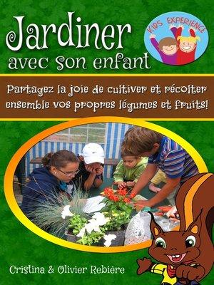 cover image of Jardiner avec son enfant