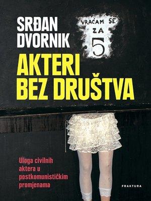 cover image of Akteri bez društva
