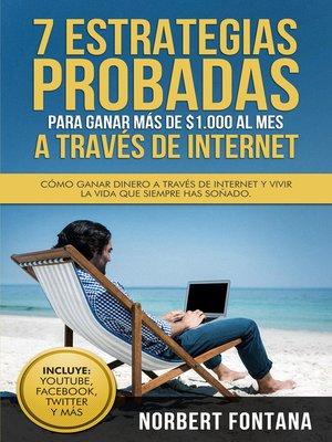 cover image of 7 estrategias probadas para ganar más de $1.000 al mes a través de internet