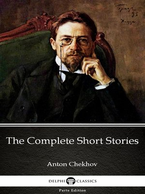 cover image of The Complete Short Stories by Anton Chekhov