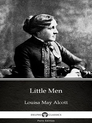 cover image of Little Men by Louisa May Alcott (Illustrated)