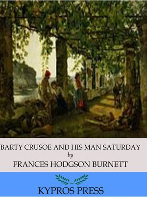 cover image of Barty Crusoe and His Man Saturday