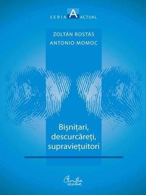 cover image of Bisnitari, descurcareti, supravietuitori