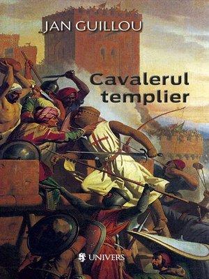 cover image of Cavalerul templier