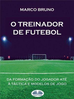 cover image of O Treinador De Futebol