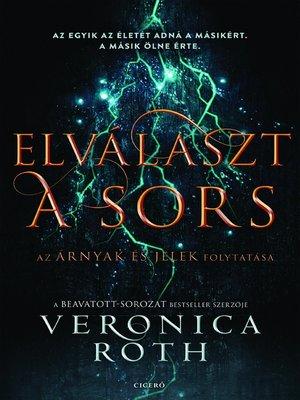cover image of Elválaszt a sors