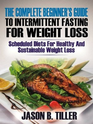 cover image of The Complete Beginners Guide to Intermittent Fasting for Weight Loss