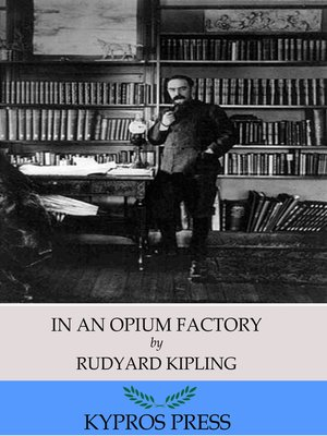 cover image of In an Opium Factory