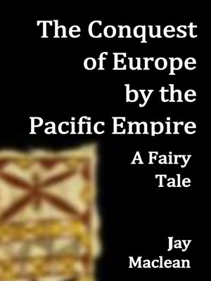 cover image of The Conquest of Europe by the Pacific Empire