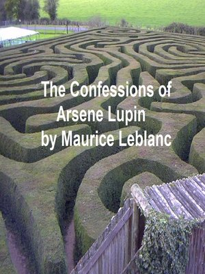 cover image of The Confessions of Arsene Lupin