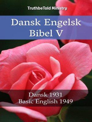 cover image of Dansk Engelsk Bibel V