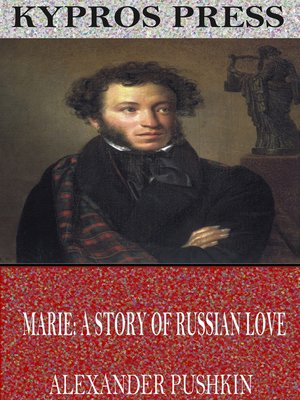 cover image of Marie; a Story of Russian Love