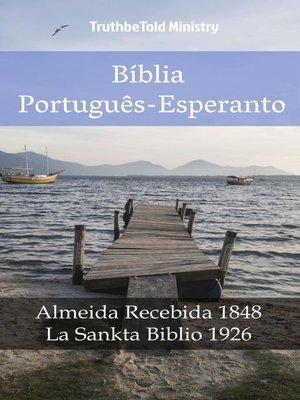 cover image of Bíblia Português-Esperanto