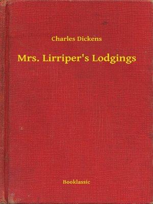 cover image of Mrs. Lirriper's Lodgings