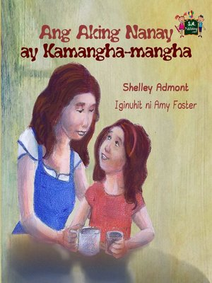 cover image of Ang Aking Nanay ay Kamangha-mangha