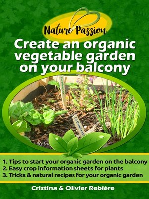 cover image of Create an organic vegetable garden on your balcony